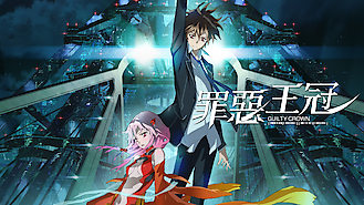 Is Guilty Crown, Season 1 on Netflix?