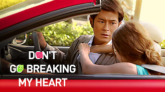 Don't Go Breaking My Heart (2011) on Netflix in Canada