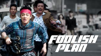 Foolish Plan