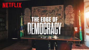 Is The Edge of Democracy (2019) on Netflix Philippines