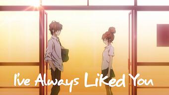 I've Always Liked You